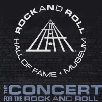 Concert for the Rock'n'Roll Hall of Fame