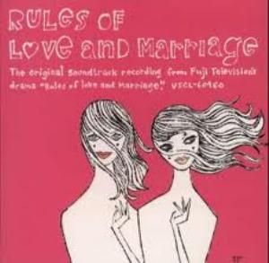 Rules Of Love and Marriage